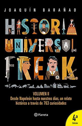 Historia universal freak 2 eBook: José Joaquín Barañao: Amazon.es ...