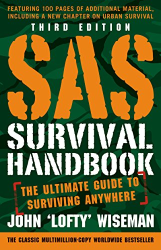 SAS Survival Handbook, Third Edition: The Ultimate Guide to Surviving Anywhere (English Edition) - Wilderness Medizin
