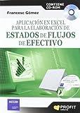 Aplicación en Excel para la elaboración de estados de flujo de efectivo: Contiene CD-ROM
