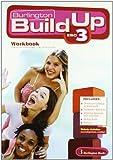 Build Up 3. Workbook. 3º ESO