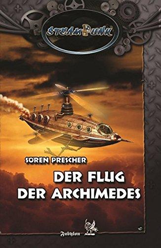Der Flug der Archimedes: SteamPunk 4