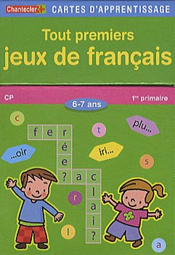 Tout premiers jeux de français : 6-7 ans, CP