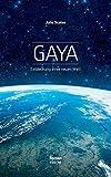 Gaya: Entdeckung einer neuen Welt