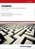 Mobbing: Nove storie di lavoro e ingiustizia quotidiana (Nuovi pensieri) (Italian Edition)