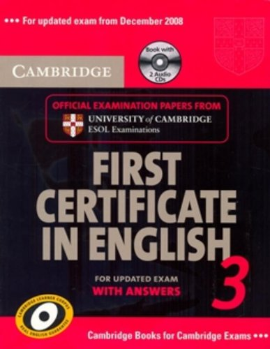 Cambridge first certificate in english. For updated exams. il Liceo scientifico. Con CD Audio: Cambridge First Certificate in English 3 for Updated ESOL Examinations (FCE Practice Tests)