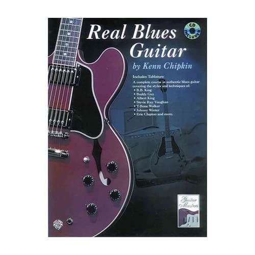 [(Real Blues Guitar: A Complete Course in Authentic Blues Guitar, Book & CD)] [Author: Kenn Chipkin] published on (March, 1998)
