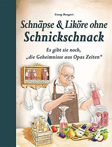 """Schnäpse & Liköre ohne Schnickschnack: Es gibt sie noch, """"die Geheimnisse aus Opas Zeiten"""""""