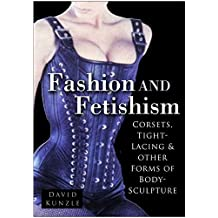 Fashion and Fetishism