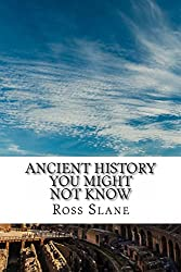 Ancient History You Might Not Know