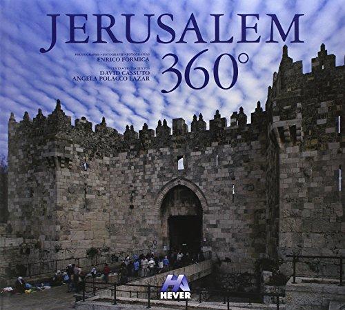 Jerusalem 360°. Eidz. italiana, inglese e spagnola. Ediz. multilingue por David Cassuto