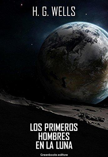 Los primeros hombres en la luna de [H. G. Wells]