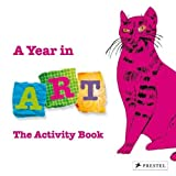 A Year In Art: The Activity Book by Christiane Weidemann (2009-08-01)