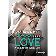 Nos infinies insomnies: Infinite Love, T4