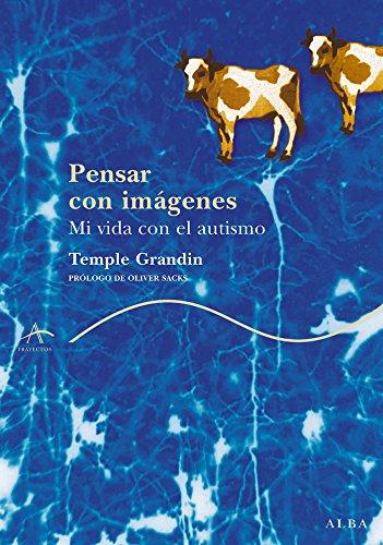 Pensar con imágenes por temple Grandin