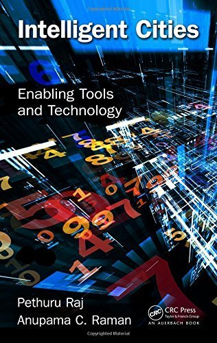 Intelligent Cities: Enabling Tools and Technology by Pethuru Raj (2015-06-15)