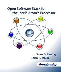 Open Software Stack for the Intel® AtomTM Processor