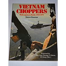 Vietnam Choppers: Helicopters in Battle 1950-1975 (General Aviation) by Simon Dunstan (1988-01-25)
