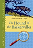 The Hound of the Baskervilles: Oxford Children's Classics