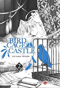 Birdcage Castle Edition simple Tome 2