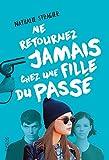 Telecharger Livres Ne retournez jamais chez une fille du passe 2 (PDF,EPUB,MOBI) gratuits en Francaise