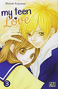 My teen love Edition simple Tome 3