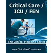 Critical Care / ICU, Fluids, Electrolytes and Nutrition - 2017 (The Clinical Medicine Series Book 30) (English Edition)