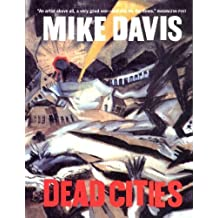 Dead Cities: And Other Tales by Mike Davis (2003-11-01)