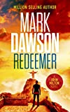 Redeemer: The twelfth gripping thriller in the million selling John Milton series (Jo...