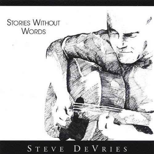 stories-without-words-by-steve-devries-2004-12-14