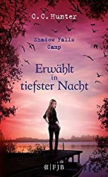 Shadow Falls Camp - Erwählt in tiefster Nacht: Band 5 (German Edition)