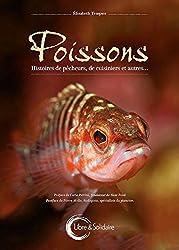 Poissons - Histoires de pêcheurs, de cuisiniers et autres...
