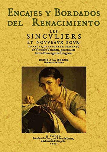 Encajes y Bordados Del Renacimiento por Federic Vinciolo