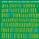 Jutta Hipp With Zoot Sims (RVG Edition)