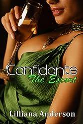 Confidante: The Escort: Confidante Trilogy Book Two