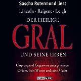 Der heilige Gral und seine Erben. 4 CDs - Henry Lincoln