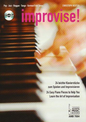 improvise-24-leichte-klavierstuecke-zum-spielen-und-improvisieren-pop-jazz-reggae-tango-german-folk-