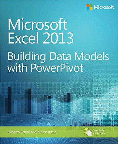Microsoft Excel 2013 Building Data Models with PowerPivot: Building Data Models with PowerPivot par Alberto Ferrari