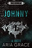 La Voûte ; Johnny (Les hommes de la voûte t. 6)