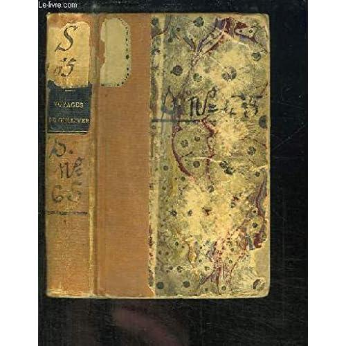 Voyages de Gulliver. Voyage à Brobdingnac - Voyage à Lilliput