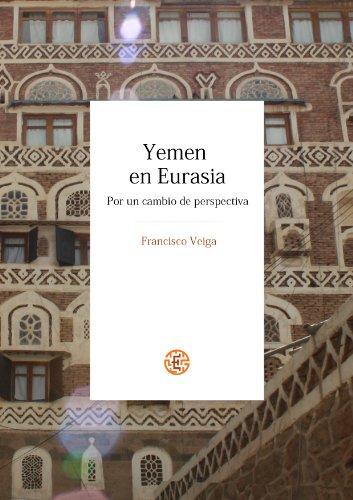 Yemen en Eurasia. Por un cambio de perspectiva. Descargar PDF Ahora