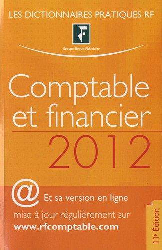 Comptable et financier 2012 par Les spécialistes du Groupe RF