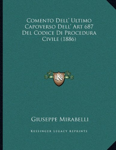 Comento Dell' Ultimo Capoverso Dell' Art 687 del Codice Di Procedura Civile (1886)