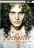 Rochester, le Dernier des libertins [Édition Prestige]