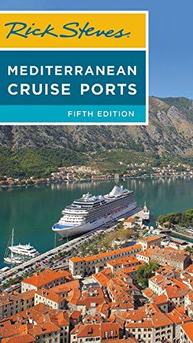 Rick Steves Mediterranean Cruise Ports (Rick Steves Travel Guide) -
