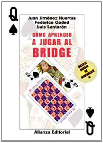 Cómo aprender a jugar al bridge (Libros Singulares (Ls)) por Federico Goded Nadal