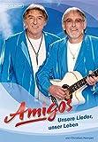 Amigos: Unsere Lieder, unser Leben - Christian Kemper