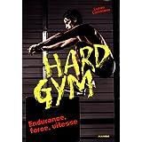 Hard gym