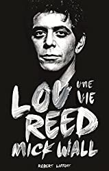 Lou Reed, une vie (French Edition)