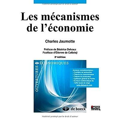 Les mécanismes de l'économie