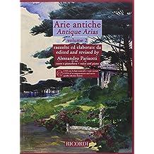 Antique Arias/Arie antiche: Voice and Piano/Canto E Pianoforte